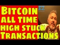 Bitcoin All Time High Stuck Transactions New Crypto Trading Tool