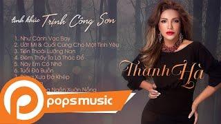 Tình Khúc Trịnh Công Sơn | Thanh Hà