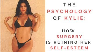 THE TRUTH ABOUT KYLIE JENNER'S FAKE BODY: How Plastic Surgery Can Ruin Your Self Esteem & Love Life!