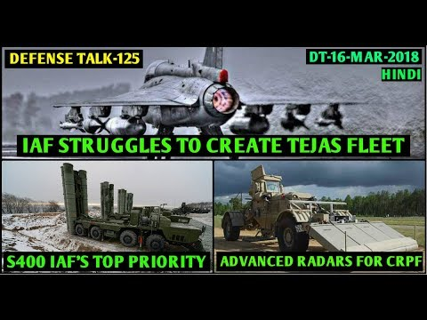 Indian Defence News:HAL misses Tejas delivery targets,DRDO's QRSAM,CRPF to get advanced radars,Hindi