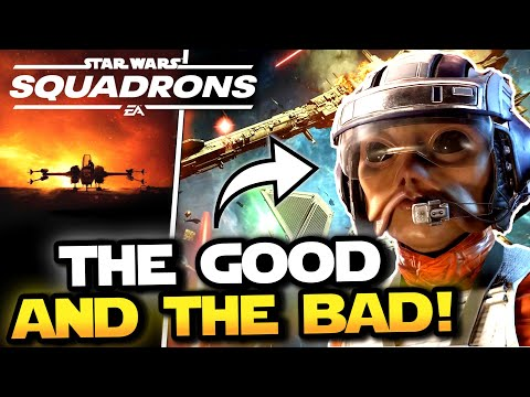 Star Wars Squadrons – The GOOD and The BAD