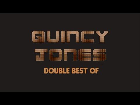 Quincy Jones - Double Best Of (Full Album / Album complet)