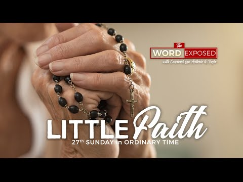 The Word Exposed - LITTLE FAITH (October 6, 2019)