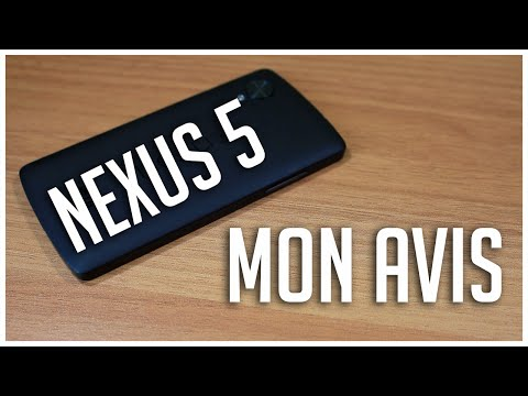 Mon avis sur le Nexus 5 après 8 mois d