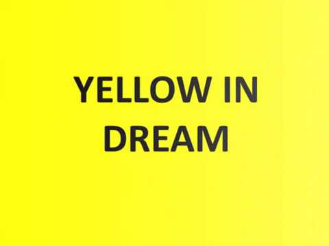 What does yellow symbolize in a dream