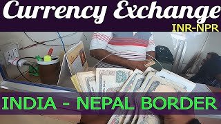 Foreign Currency Exchange Process    Nepal Border    India to Nepal    3500 KM's Ride