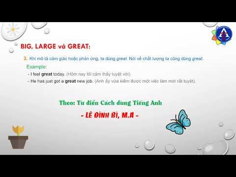 [TIẾNG ANH CÙNG THIÊN ÂN] - Kỳ 30: Phân Biệt Big, Large, Great Trong Tiếng Anh