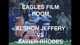 Eagles Film Room: Alshon Jeffery vs Xavier Rhodes...who has the advantage?