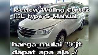 Review Wuling Cortez 1.5L (type terendah) manual 6speed Indonesia