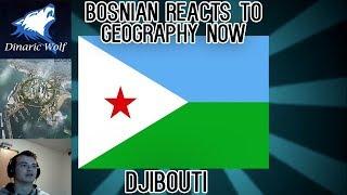 Bosnian reacts to Geography Now - Djibouti