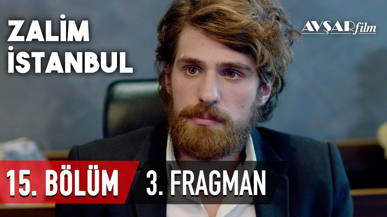 Zalim İstanbul 15. Bölüm 3. Fragmanı