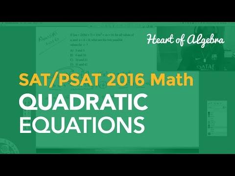 New SAT_PSAT 2016 Math: Quadratic Eqn | Heart of Algebra