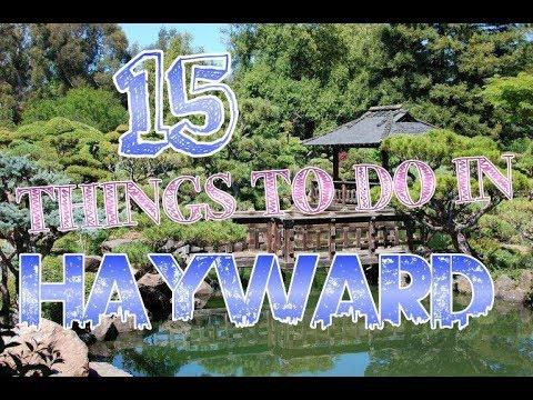 Top 15 Things To Do In Hayward, California