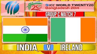 (Cricket Game)ICC T20 World Cup 2014 - India v Ireland Group C Match 7