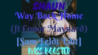 Download lagu SHAUN (숀) - Way Back Home (feat. Conor Maynard) [Sam Feldt Edit] [Bass Boosted]