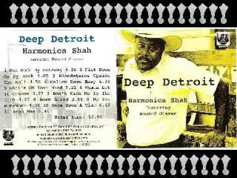 Harmonica Shah - Deep Detroit - 1999 - Repo Man - Dimitris Lesini Blues