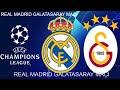 UEFA Real Madrid - Galatasaray Maçı Ne Zaman, Saat Kaçta, Hangi Kanalda?