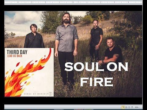 Third Day - Soul On Fire (Lyrics) - YouTube