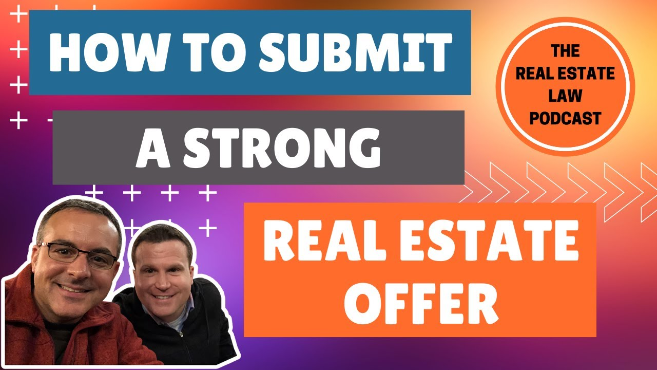 How to Submit a Strong Real Estate Offer