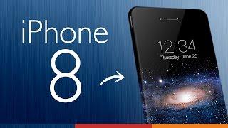 iPHONE 8 | 8 Novedades, características y rumores