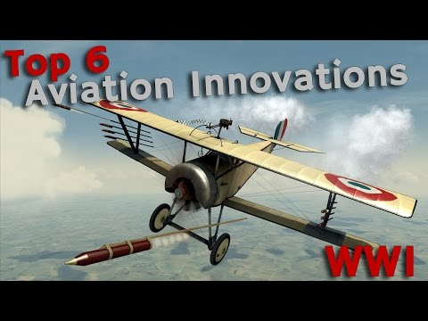 ⚜ | Top 6 Innovations for Aviation in World War 1
