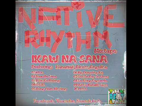 Native Rhythm Feat. Alcess-Kung Alam Mo lang