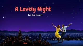 A Lovely Night (La La Land)