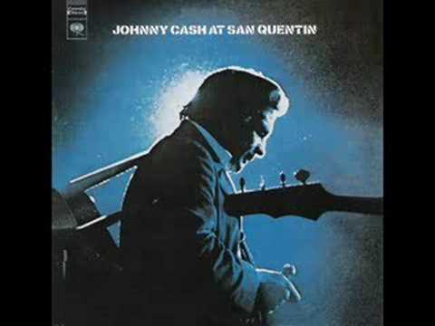 Johnny Cash live at San Quentin - I walk...