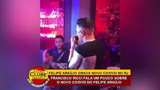 Baixar FELIPE ARAÚJO GRAVA NOVO CD/DVD NO RIO DE JANEIRO (08/07/2018)