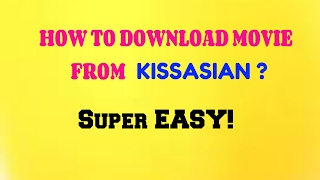 Video HOW TO DOWNLOAD MOVIE IN KISSASIAN 2017 download MP3, 3GP, MP4, WEBM, AVI, FLV April 2018