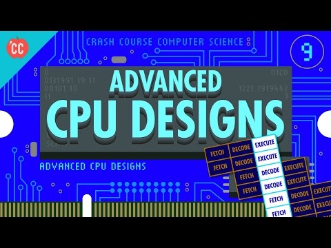 Advanced CPU Designs: Crash Course Computer Science #9