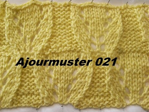 Teil 1*Ajourmuster 021*Muster Stricken*Muster für Pullover*Mütze*Tutorial Handarbeit Kreativ