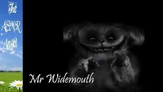 Creepypasta - Mr Widemouth - Softly Spoken ASMR