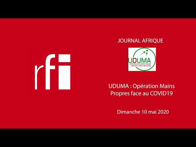 Le JOURNAL AFRIQUE (RFI) fait un focus sur l'Opération Mains Propres face au COVID19