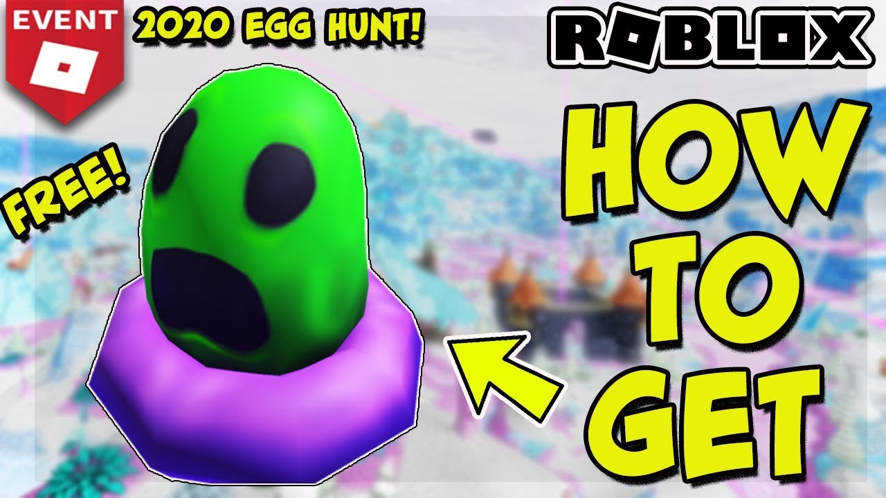 Roblox Egg Hunt 2020 Guide Locations List How To Get Eggs