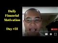 #DailyFinancialMotivation Live Stream #31
