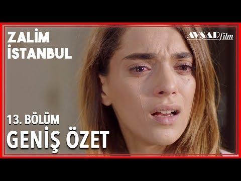 Zalim İstanbul 13. Bölüm Geniş Özet