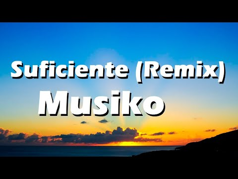 Musiko - Suficiente (Remix) ft. Jay Kalyl, Lizzy Parra, Omy