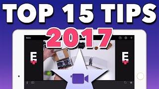 iMovie for iPhone & iPad - 15 Power Users Tips & Tricks 2017