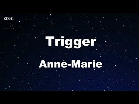 Trigger - Anne-Marie Karaoke 【No Guide Melody】 Instrumental
