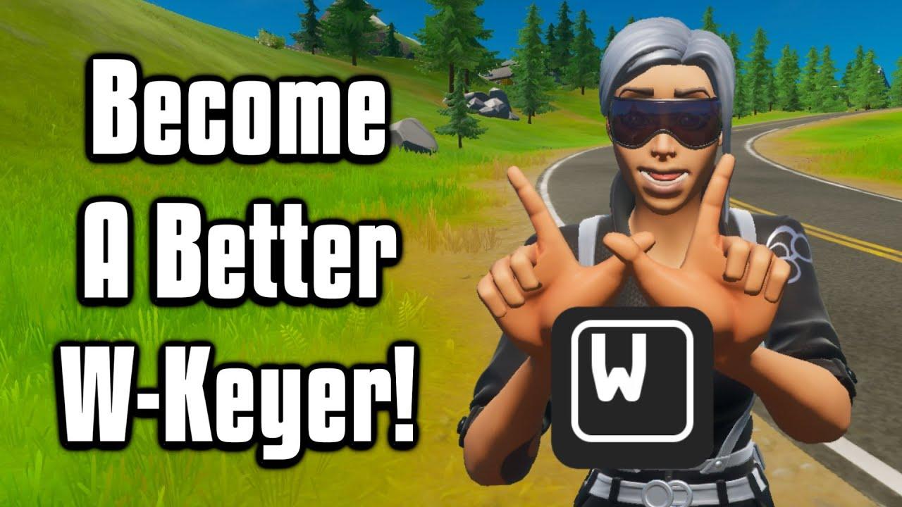 How To W-Key Like A Pro! - Fortnite Battle Royale Tips & Tricks!