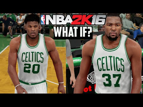 NBA 2K16: What If The Boston Celtics Form A Superteam? | Trade For Jimmy Butler? Sign Kevin Durant?