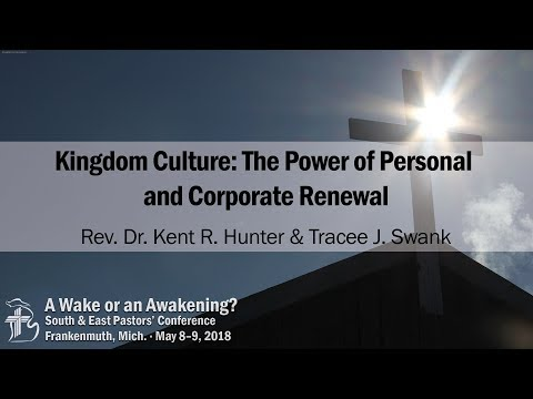 Kingdom Culture: The Power of Personal and Corporate Renewal | Tracee J. Swank - Session 2