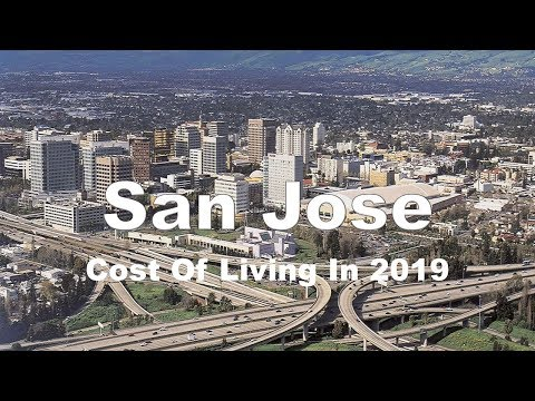 Cost Of Living In San Jose, CA, United States In 2019, Rank 28th In The World