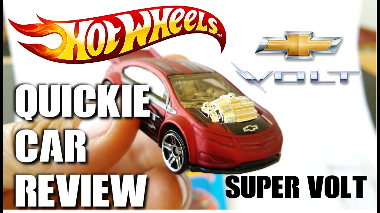 Quickie Car Review Hot Wheels Super Volt New For Fully