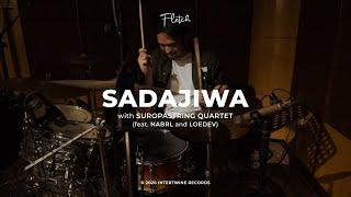 Fletch with Suropastring Quartet - Sadajiwa Ft. Nabrl & Loedev (Live Session)