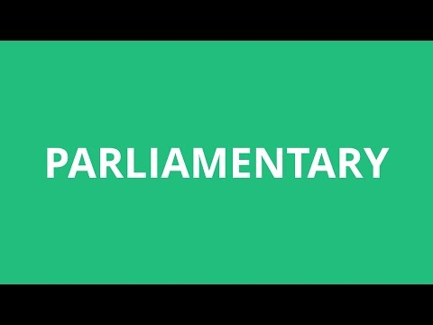 How To Pronounce Parliamentary - Pronunciation Academy