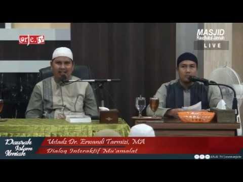Dialog Interaktif Mu'amalat Bersama Ustadz Dr. Erwandi Tarmizi, MA