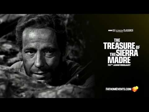 The Treasure of the Sierra Madre 70th Anniversary Trailer