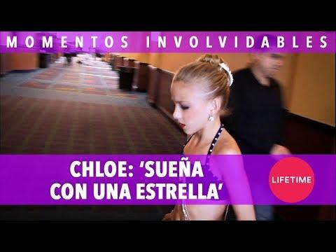 DANCE MOMS INOLVIDABLES: CHLOE: Sueña con una estrella | Lifetime Latinoamérica